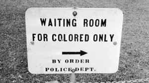 חוזרים לגזענות הישנה: חדר המתנה לשחורים בדרום ארצות הברית, לפני חוקי זכויות האזרח